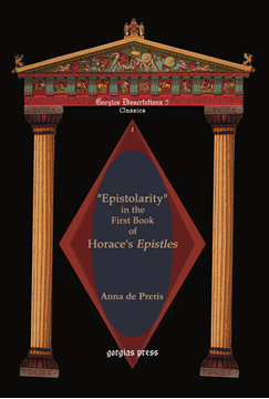 "Picture of ""Epistolarity"" in the First Book of Horace's Epistles"