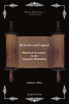 Picture of Midrash and Legend: Historical Anecdotes in the Tannaitic Midrashim