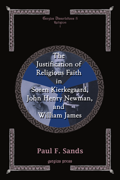 Picture of Formats-The Justification of Religious Faith in Soren Kierkegaard, John Henry Newman, and William Ja