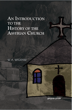 Picture of An Introduction to the History of the Assyrian Church