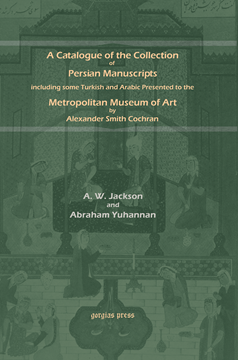 Picture of A Catalogue of Persian Manuscripts in the Metropolitan Museum of Art