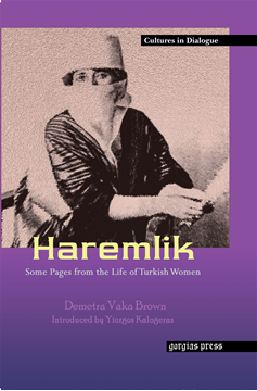 Picture of Haremlik: Some Pages from the Life of Turkish Women (Hardback)
