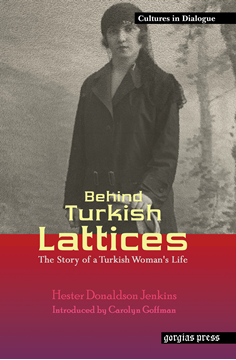 Picture of Behind Turkish Lattices: The Story of a Turkish Woman's Life (Paperback)