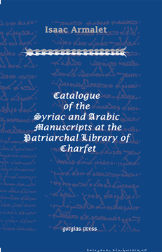 Picture of Catalogue of the Syriac and Arabic Manuscripts at the Patriarchal Library of Charfet