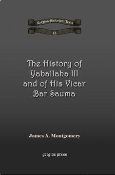 Picture of The History of Yaballaha III and of His Vicar Bar Sauma