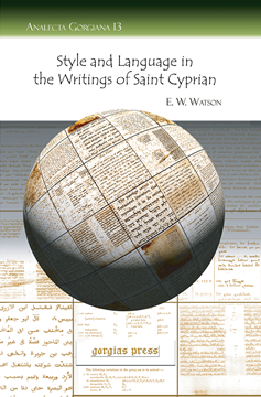 Picture of Style and Language in the Writings of Saint Cyprian