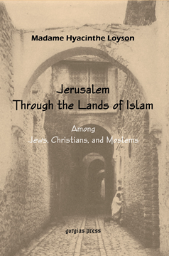 Picture of To Jerusalem through the Lands of Islam, Among Jews, Christians & Moslems
