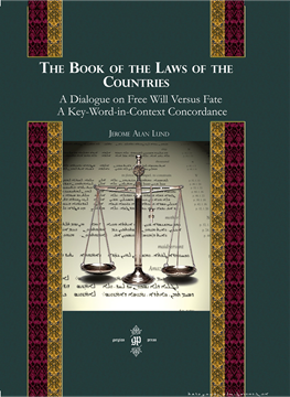 Picture of The Book of the Laws of Countries: A Dialogue on Free Will versus Fate, A Key-Word-in-Context Concordance