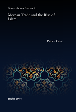 Picture of Meccan Trade and the Rise of Islam