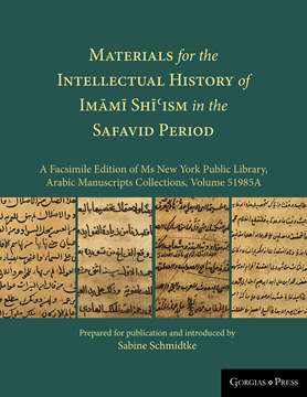 Picture of Materials for the Intellectual History of Imāmī Shīʿism in the Safavid Period