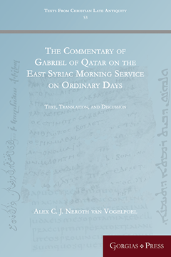 Picture of The Commentary of Gabriel of Qatar on the East Syriac Morning Service on Ordinary Days