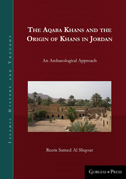 Picture of The Aqaba Khans and the Origin of Khans in Jordan