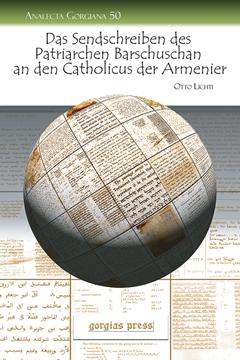 Picture of Das Sendschreiben des Patriarchen Barschuschan an den Catholicus der Armenier