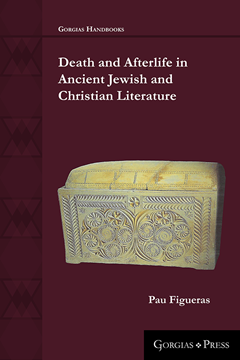 Picture of Death and Afterlife in Ancient Jewish and Christian Literature