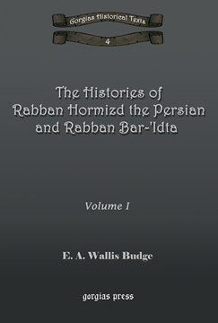 Picture of The Histories of Rabban Hormizd and Rabban Bar-Idta (2-volume set)